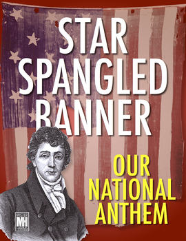 Star Spangled Banner: National Anthem Lesson