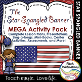 Star Spangled Banner MEGA Activity Pack - Lesson Plans, Ce