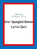 Star Spangled Banner Lyrics Quiz