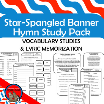 Star Spangled Banner National Anthem Hymn Study Pack