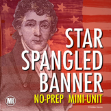Star Spangled Banner: National Anthem & War of 1812 Mini-Lesson (NO-PREP)