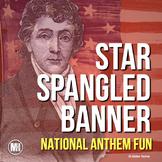 Star Spangled Banner Activity: National Anthem & War of 1812 Mini-Lesson