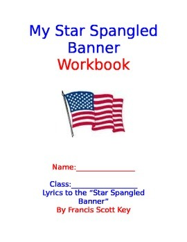 Star Spangled Banner Workbook