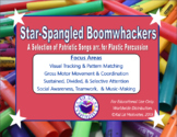 Star Spangled Boomwhackers: Patriotic Songs for Plastic Pe