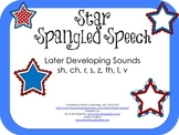 Star Spangled Speech- Later Sounds