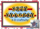 Star Student 3-D Craftivity- Back to School OR STAR student recognition