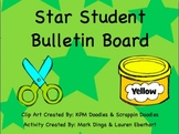 Star Student Bulletin Board --Get to know you activity