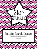 Star Student Bulletin Board Headers (Pink Chevron)