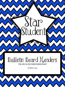 Star Student Bulletin Board Headers (Royal Chevron)