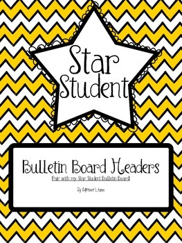 Star Student Bulletin Board Headers (Yellow Chevron)