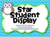 Star Student Display - Owl and Polka Dot Theme