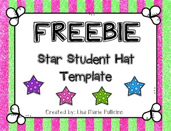 Star Student Hats (Freebie!)