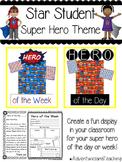 Star Student Super Hero Theme