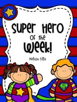 Star Student - Super Hero of the Week