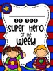 Star Student - Super Hero of the Week