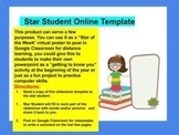 Star Student Virtual Poster/ Distance Learning Google Classroom