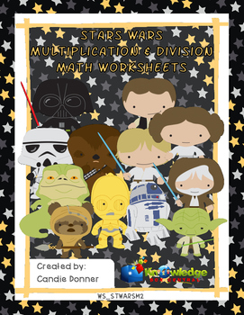 Star Wars Multiplication and Division Math Worksheets
