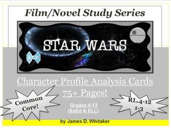 Star Wars Character Analysis Profile Cards Common Core