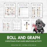 Christmas Star Wars Inspired Roll and Graph Activity + Data Sheets