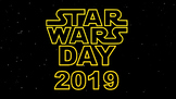 Star Wars Day Assembly / Lesson – May the Force /  Fourth