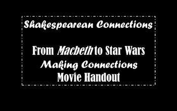 Star Wars Episode 3 with Connections to Macbeth Movie Handout