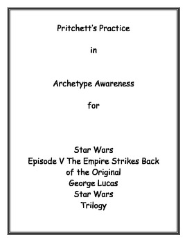 Star Wars Episode V The Empire Strikes Back Archetype Lesson Plan & Study Guide