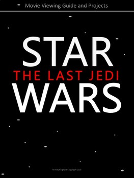 Star Wars Episode VIII: The Last Jedi: Movie Viewing Guide (Editable)