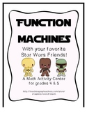 Star Wars Function Machines - Algebra Input Output Boxes - CCSS Aligned