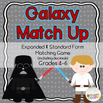 Star Wars Galaxy Expanded Form & Standard Form Match Up