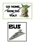 """Star Wars """"Go Home, How Do You?"""" Editable"""