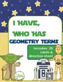 Star Wars Inspired I Have, Who Has: Geometry Terms