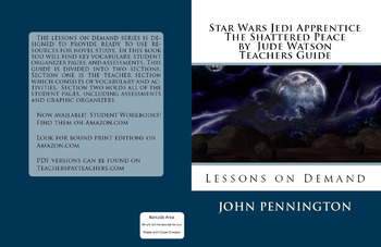 Star Wars Jedi Apprentice The Shattered Peace by  Jude Watson Teachers Guide