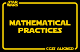 Star Wars Mathematical Practices Posters