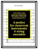 Star Wars Medley- for string ensemble or classroom instruments!