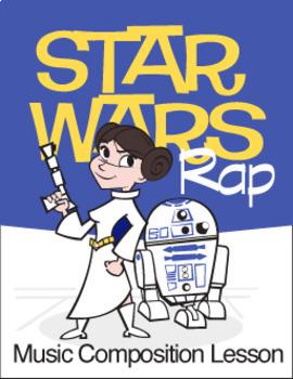 Star Wars Rap   Music Composition Lesson Plan (Digital Print)