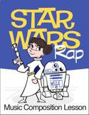 Star Wars Rap | Music Composition Lesson Plan (Digital Print)