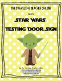 Star Wars© Testing Door Sign