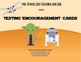 Star Wars©  Testing Encouragement Cards