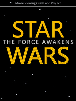 Star Wars: The Force Awakens Movie Viewing Guide and Projects