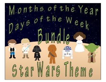 Star Wars Theme Days of the Week & Months of the Year