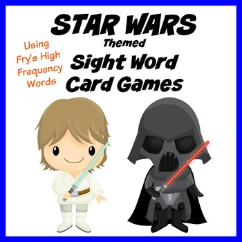 Star Wars Themed Sight Word Card Games - Fry's High Frequency Words