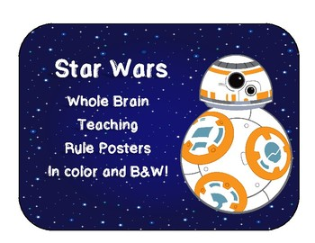 Star Wars Themed Whole Brain Teaching Rule Posters