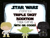 Star Wars 3 Digit Addition Task Cards w/QR Codes UPDATE fo