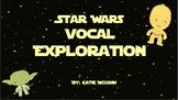 Star Wars Vocal Explorations