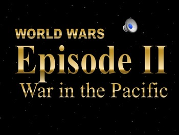 Star Wars WWII Pacific Campaign PowerPoint & Notes Bundle