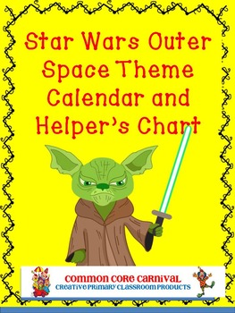 Star Wars-like Outer Space Calendar and Helpers Chart