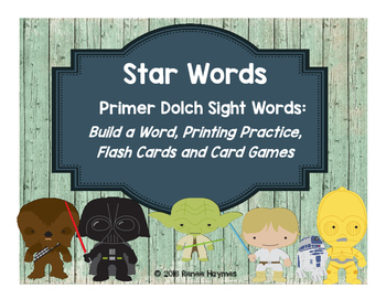 Star Words Primer Dolch Sight Words: Build a Word, Printing Practice, Games