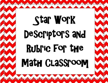 Star Work Descriptors and Rubric for the Math Classroom