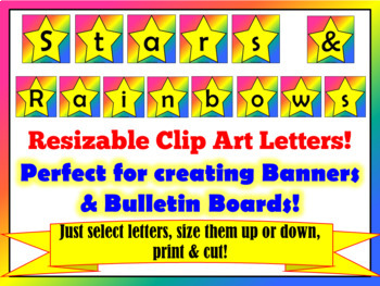 Resizable Star and Rainbow Themed Letters for Bulletin Boards and Displays