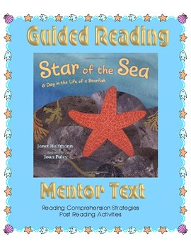 Star of the Sea  A Day in the Life of a Starfish - Guided Reading